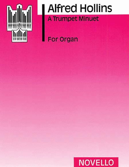 Alfred Hollins: A Trumpet Minuet (Organ)