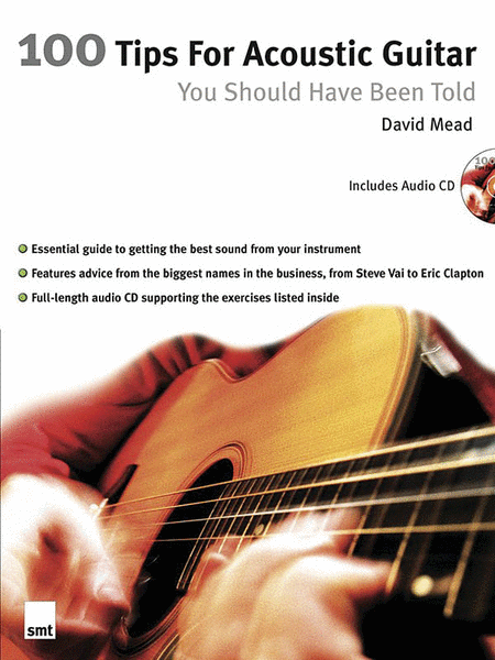 100 Tips for Acoustic Guitar You Should Have Been Told