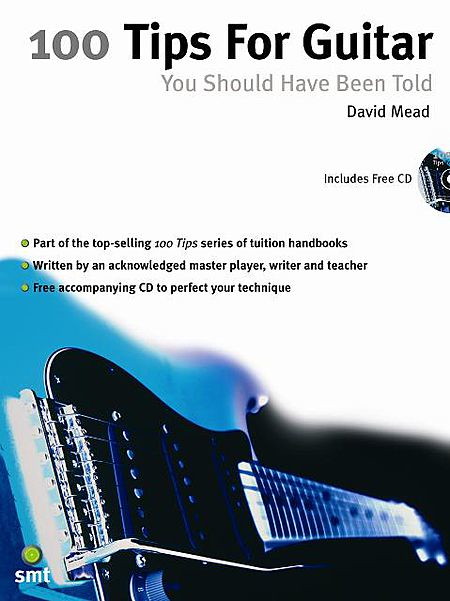 100 Tips for Guitar You Should Have Been Told