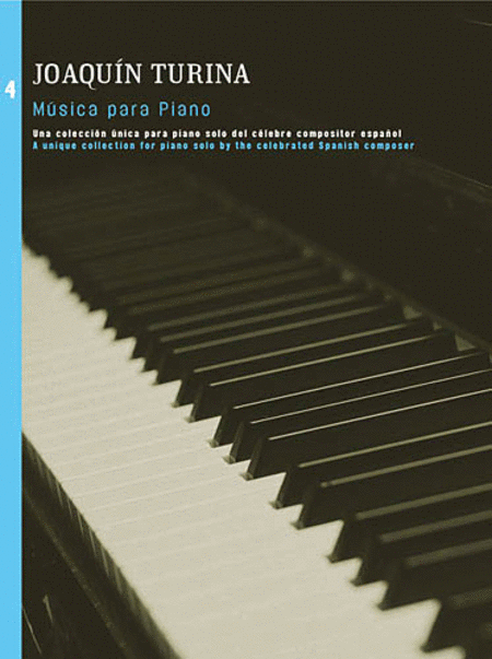 Joaquin Turina: Musica Para Piano Volume 4