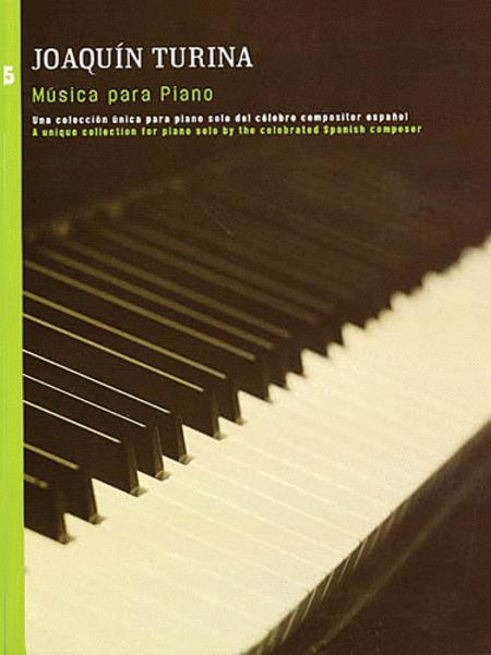 Joaquin Turina: Musica Para Piano 5