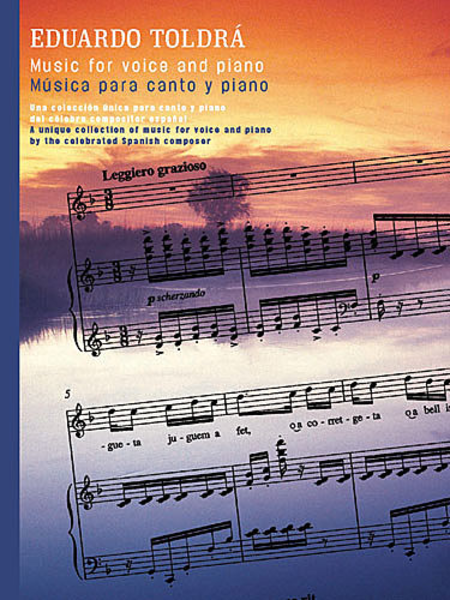 Eduardo Toldra: Music For Voice And Piano