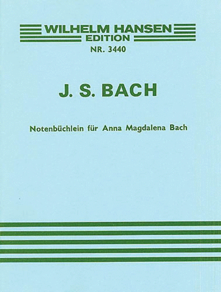 J.S. Bach: Little Notebook For Anna Magdalena Bach