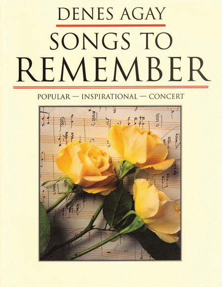 Songs To Remember: Compositions Of Denes Agay