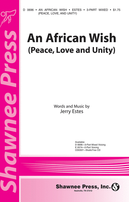 An African Wish (Peace, Love and Unity) 3-part Mixed