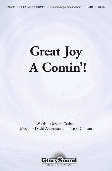 Great Joy A-Comin'