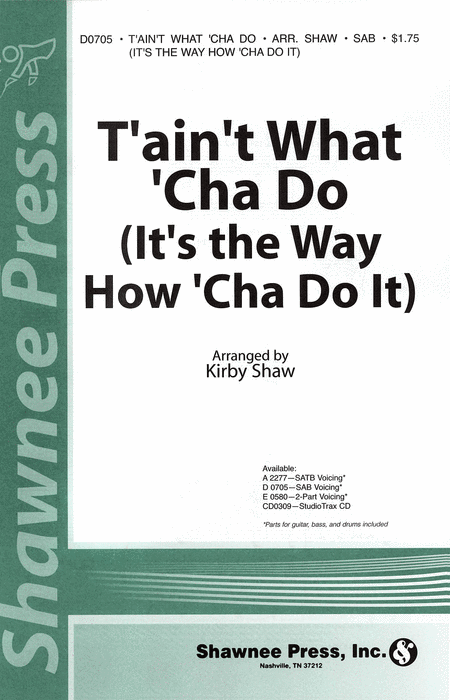 T'ain't What 'Cha Do (It's the Way How 'Cha Do It) 2-part