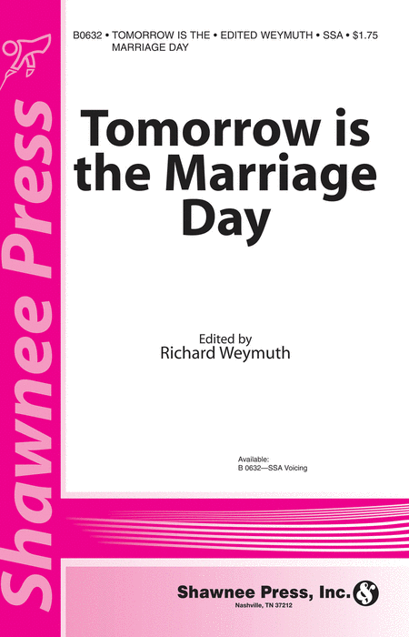 Tomorrow Is the Marriage Day
