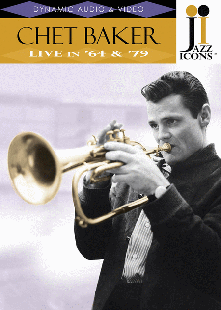 Jazz Icons: Chet Baker, Live in '64 and '79