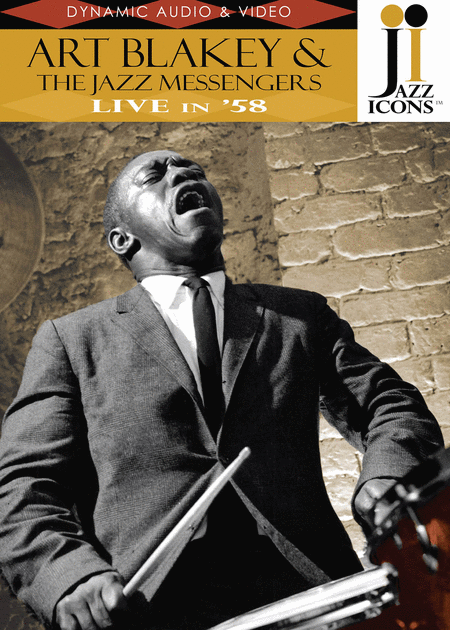 Jazz Icons: Art Blakey & The Jazz Messengers, Live in '58