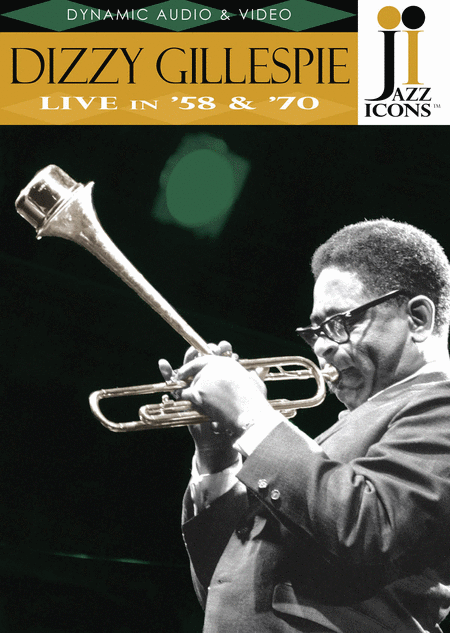 Jazz Icons: Dizzy Gillespie, Live in '58 and '70