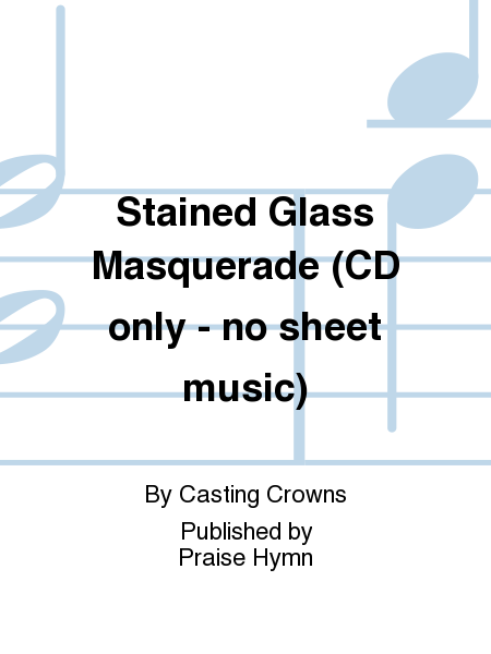 Stained Glass Masquerade (CD only - no sheet music)