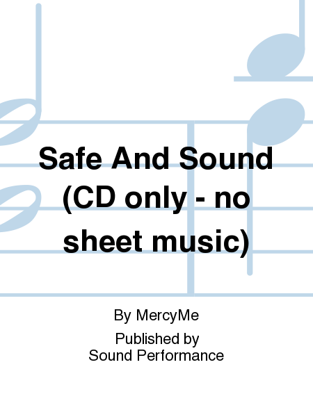 Safe And Sound (CD only - no sheet music)