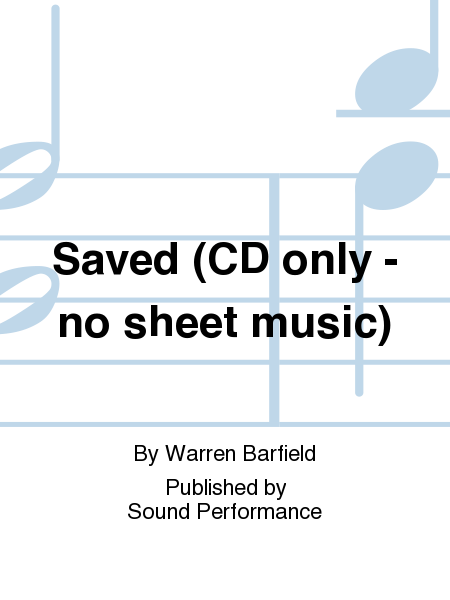 Saved (CD only - no sheet music)