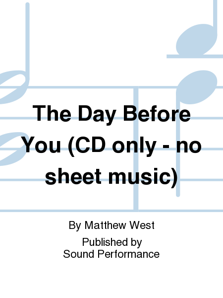 The Day Before You (CD only - no sheet music)