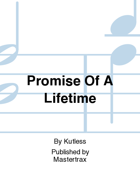 Promise Of A Lifetime