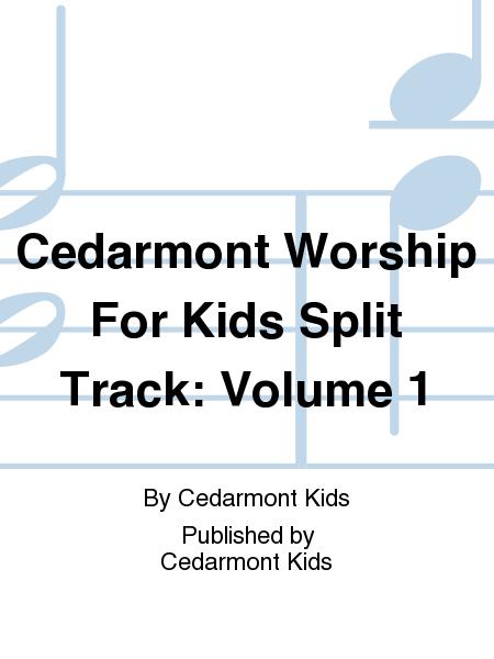 Cedarmont Worship For Kids Split Track: Volume 1