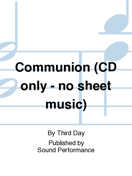 Communion (CD only - no sheet music)