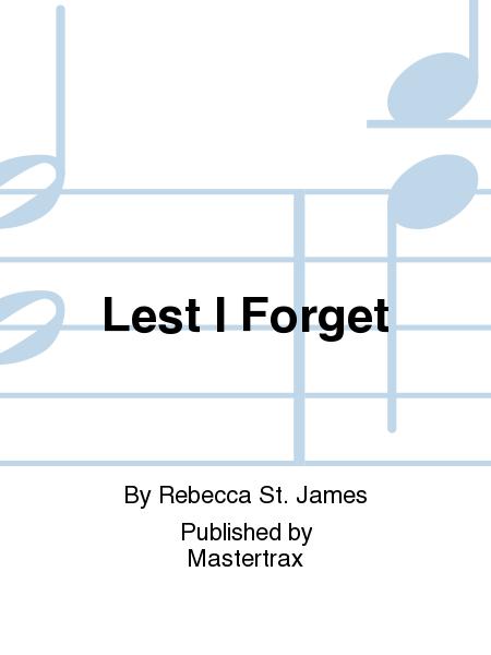Lest I Forget
