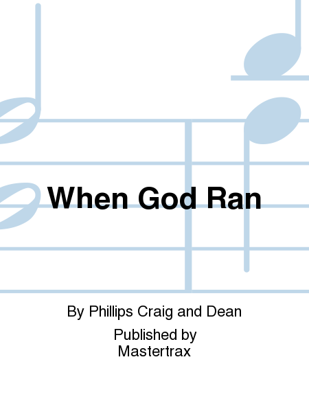 When God Ran