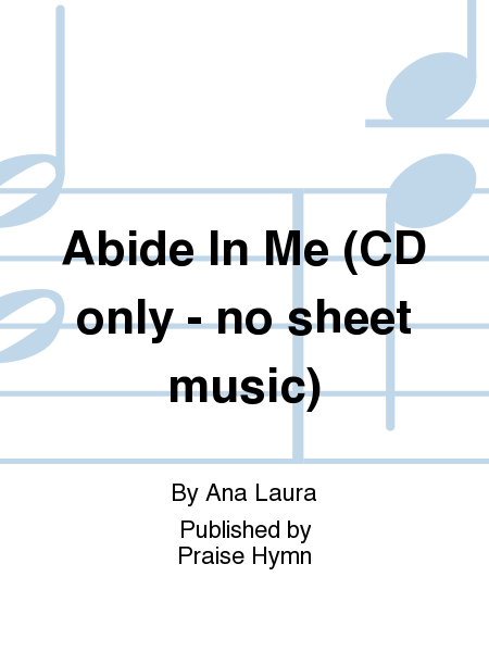 Abide In Me (CD only - no sheet music)