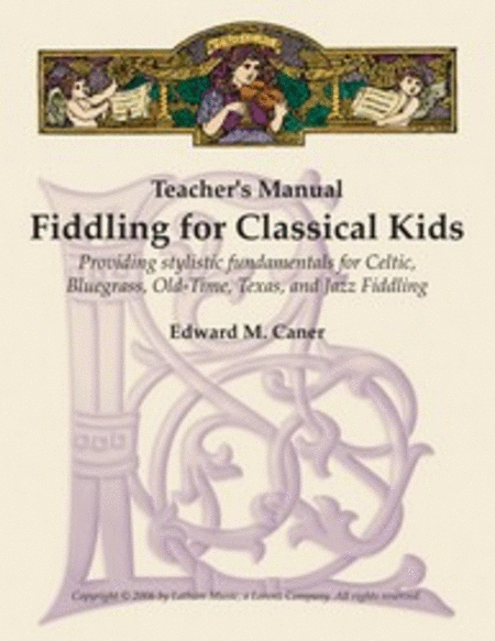 Fiddling for Classical Kids - Teacher's Manual