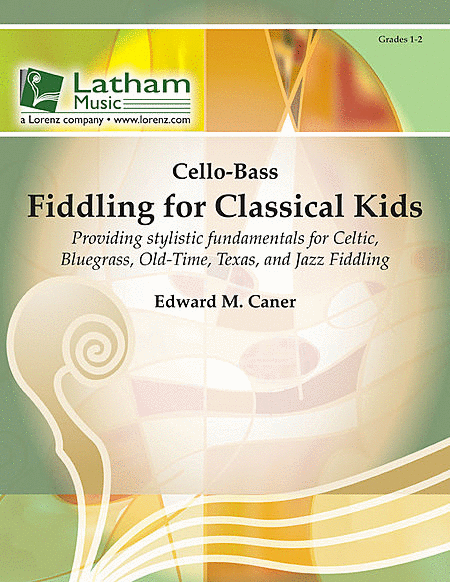 Fiddling for Classical Kids - Cello/Double Bass