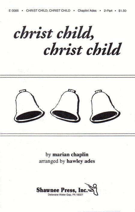 Christ Child, Christ Child