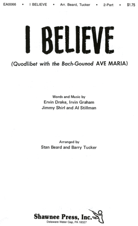 I Believe (Quodlibet with Ave Maria)