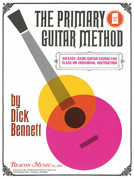 The Primary Guitar Method Book 1