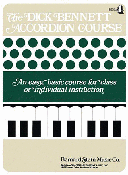 The Dick Bennett Accordion Course Book 4