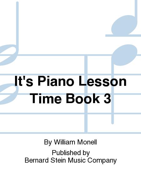 It's Piano Lesson Time Book 3