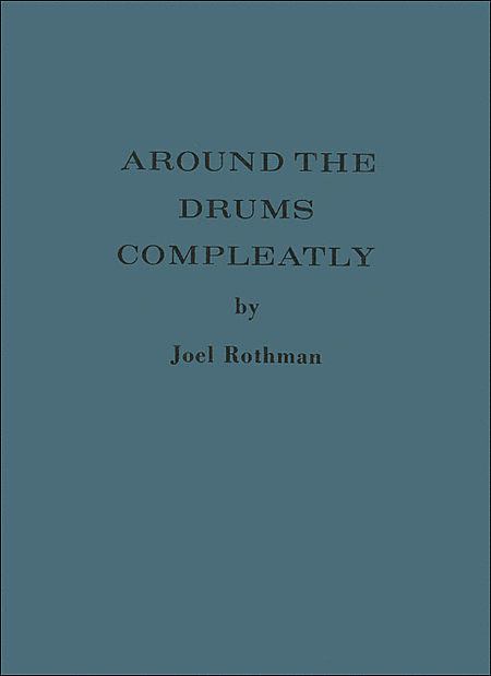 Around The Drums Compleatly (Hard Cover)