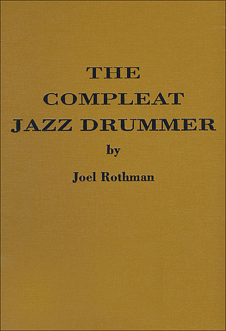 The Compleat Jazz Drummer (Hard Cover)
