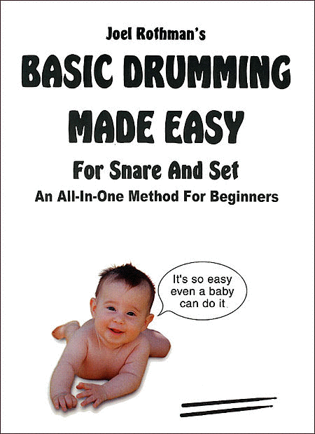 Basic Drumming Made Easy (For Snare and Set)