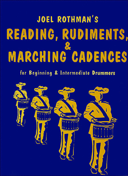 Joel Rothman's Reading Rudiments & Marching Cadences
