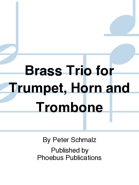Brass Trio for Trumpet, Horn and Trombone