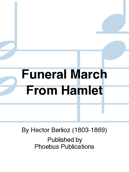 Funeral March From Hamlet