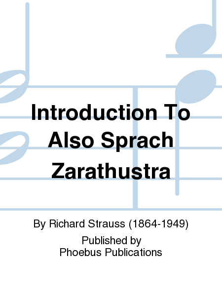 Introduction To Also Sprach Zarathustra