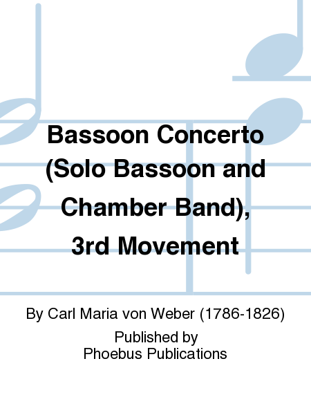 Bassoon Concerto (Solo Bassoon and Chamber Band), 3rd Movement