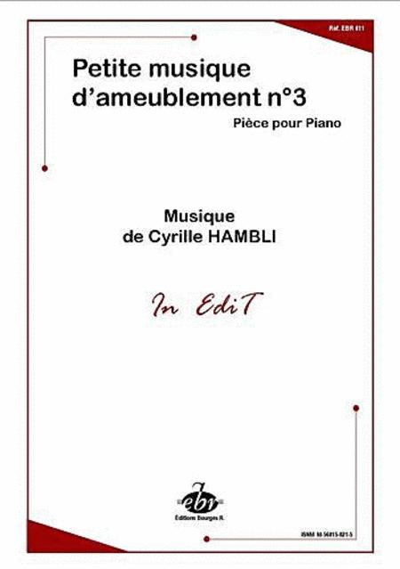 Petite Musique D'Ameublement No.3