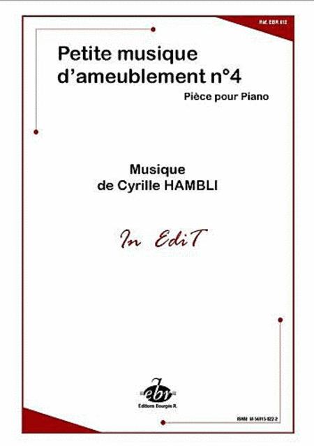 Petite Musique D'Ameublement No.4