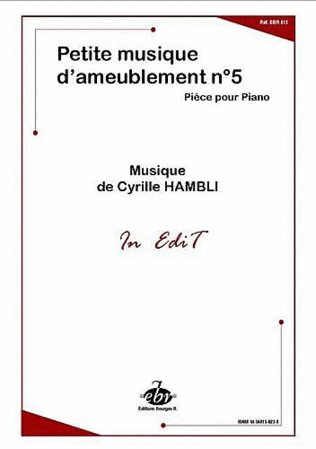 Petite Musique D'Ameublement No.5