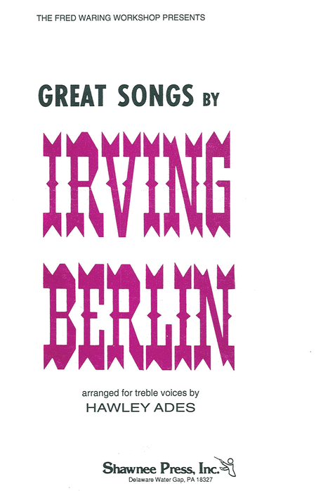 Great Songs by Irving Berlin