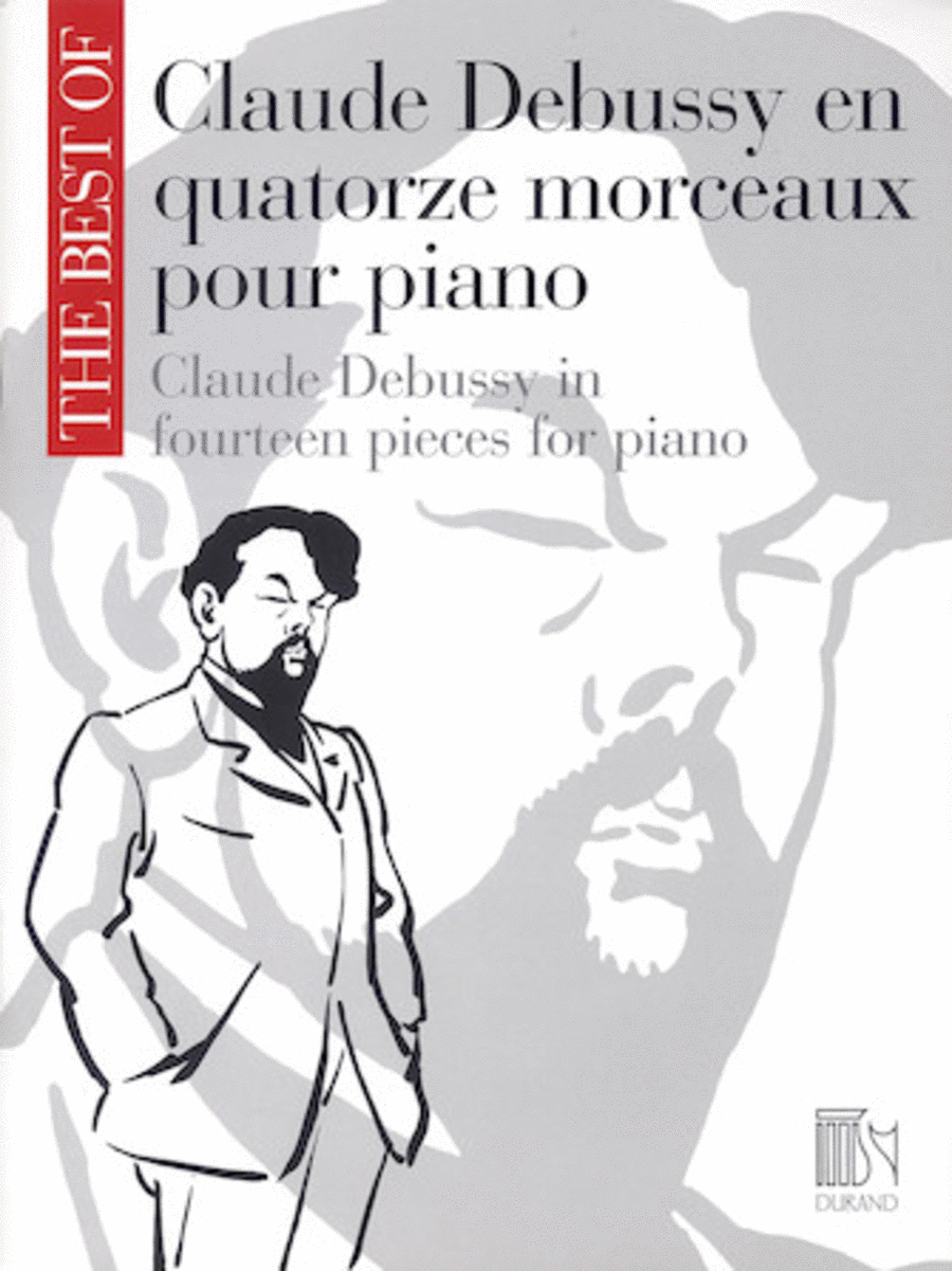 The Best of Claude Debussy: Fourteen Pieces for Piano