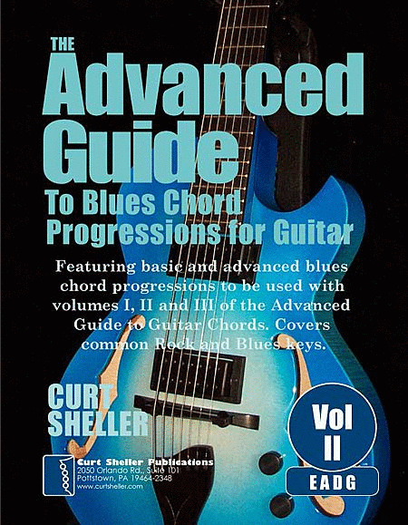 The Advanced Guide to Blues Progressions for Guitar - Volume 2