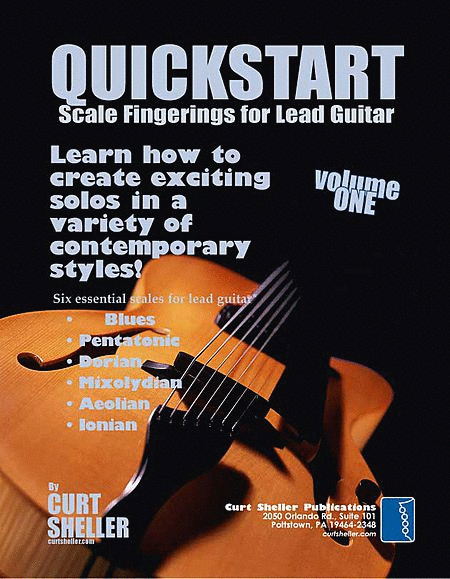 QuickStart Scale Fingerings for Lead Guitar Volume I
