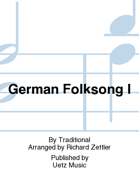 German Folksong I