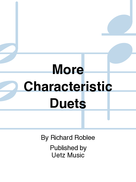 More Characteristic Duets
