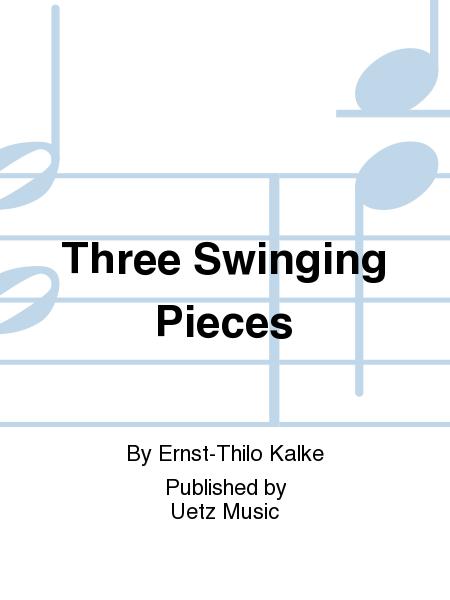 Three Swinging Pieces